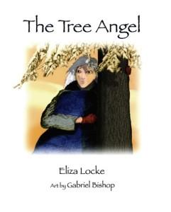 The Tree Angel by Eliza Locke